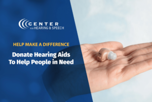 Center for Hearing Aid Make a Difference